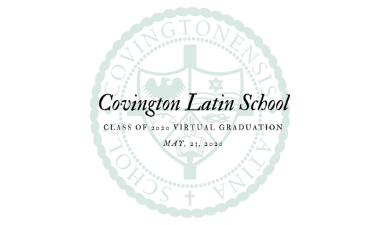Covington Latin School's Class of 2020 Virtual Graduation